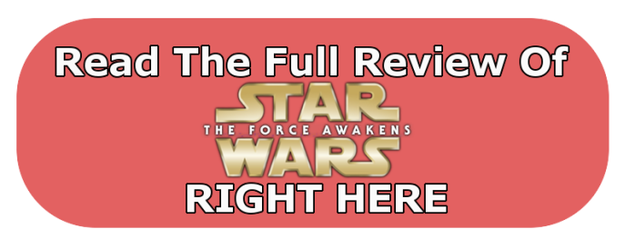 Read Full Review Of_Force Awakens